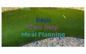simple two step meal planning
