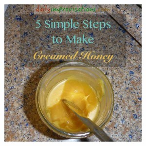 """Honey is """"creamed"""" by crystallizing it appropriately, and it doesn't require any special tools."""