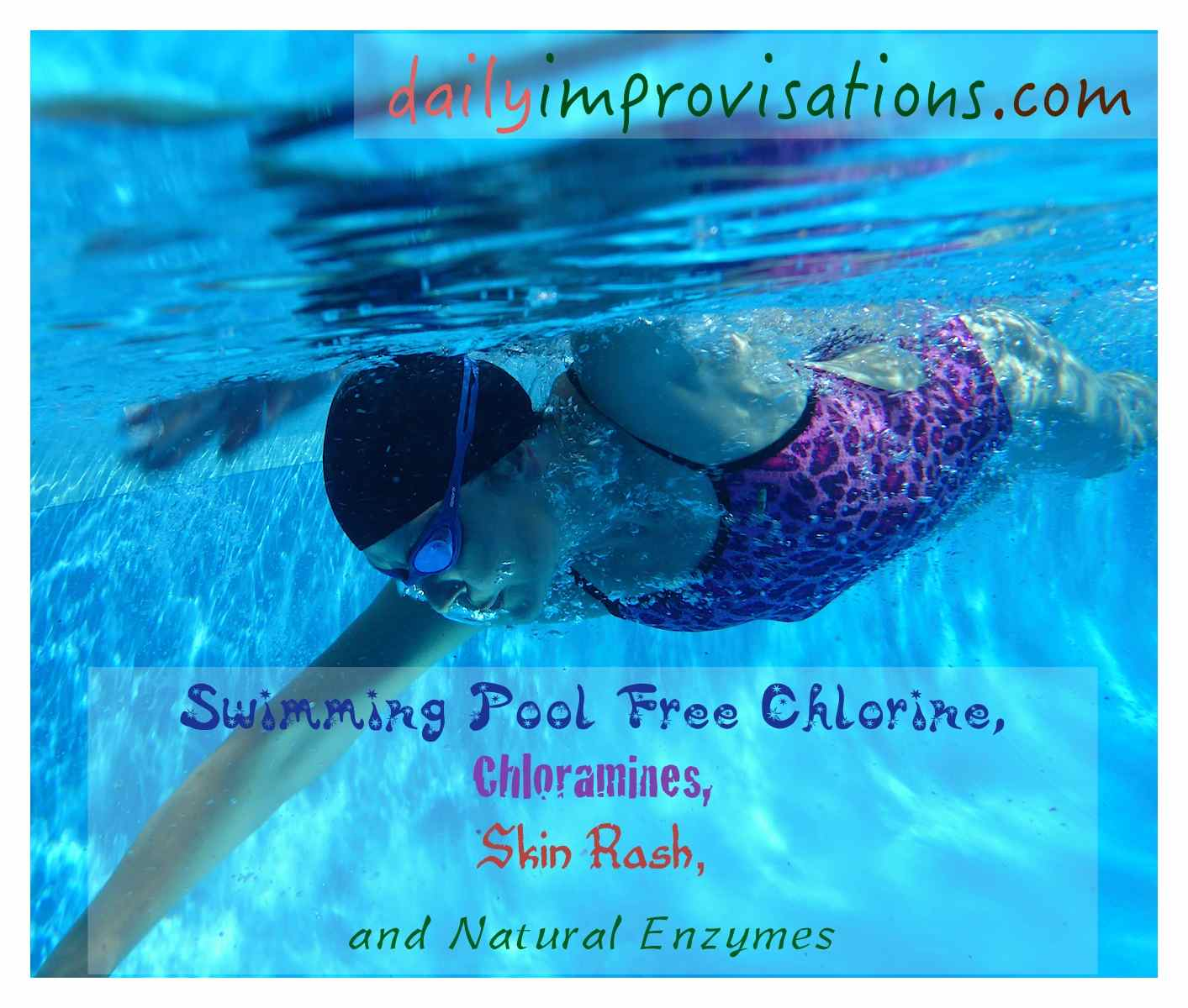 Swimming Pool Free Chlorine Chloramines Skin Rash And Natural Enzymes Part 1