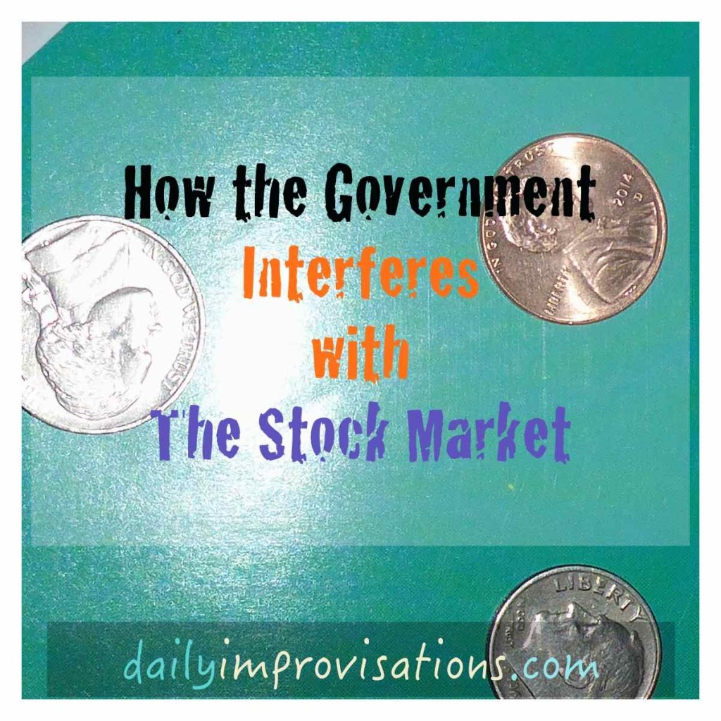 How the Government Interferes with The Stock Market