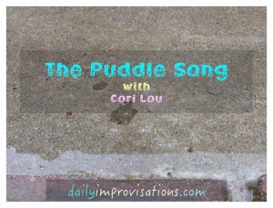 The Puddle Song