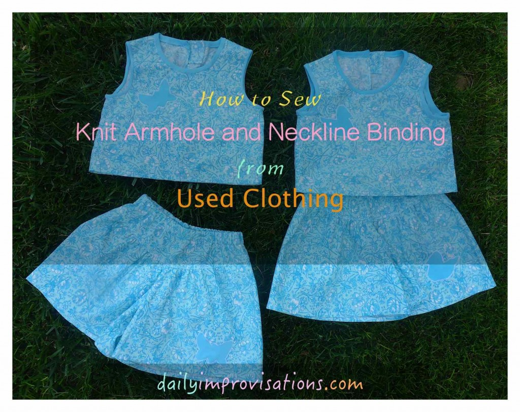 How to Sew Knit Armhole and Neckline Binding from Used Clothing