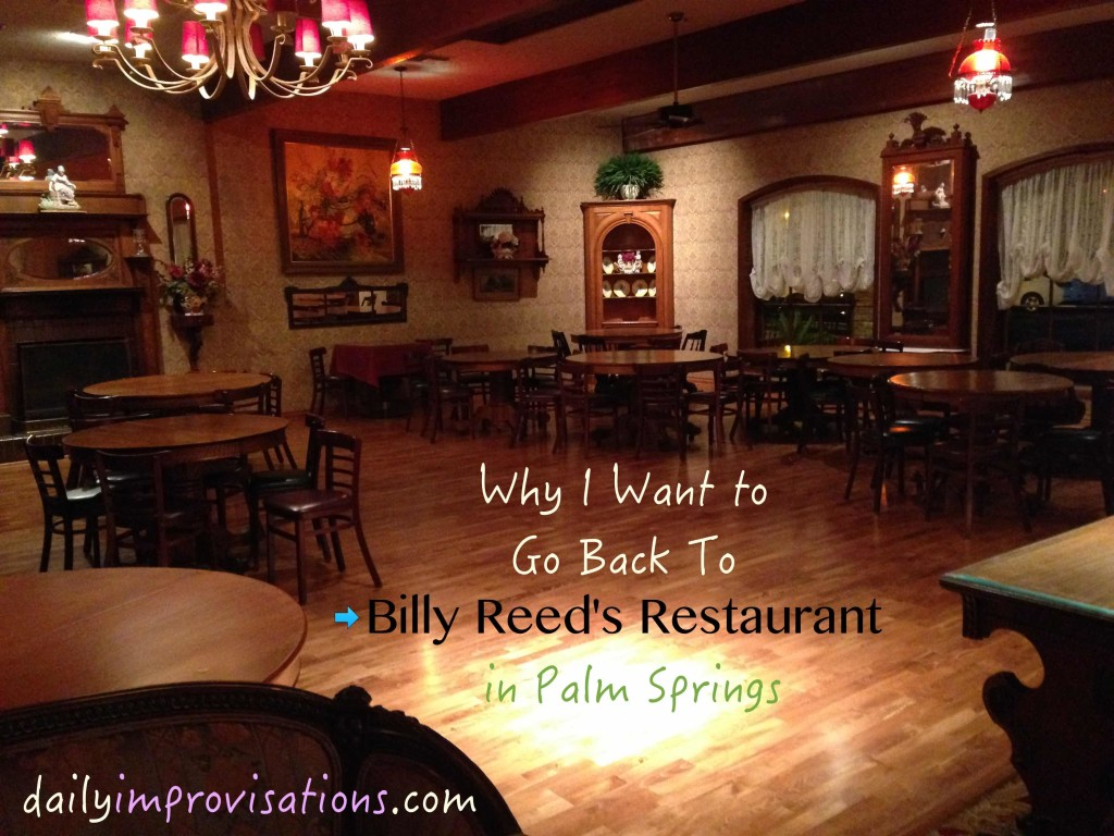 Why I Want To Go Back to Billy Reed's Restaurant in Palm Springs