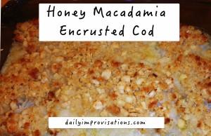 honey macadamia encrusted cod baked