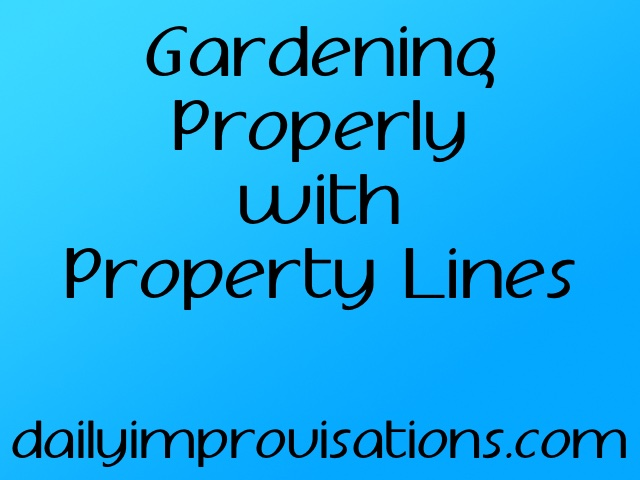 Gardening Properly with Property Lines