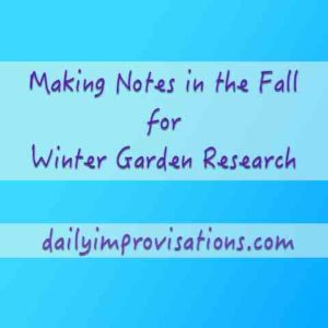 making-notes-in-the-fall-for-winter-garden-research