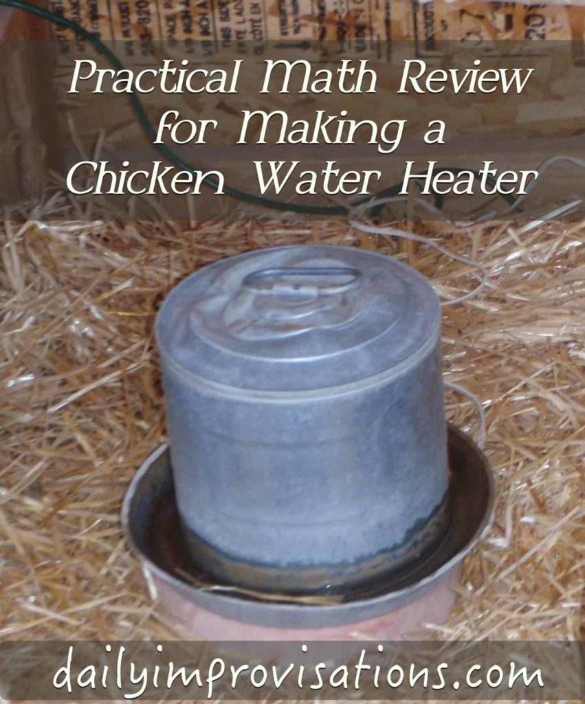Practical Math Review for Making a Chicken Water Heater