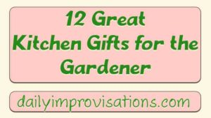 12-great-kitchen-gifts-for-the-gardener