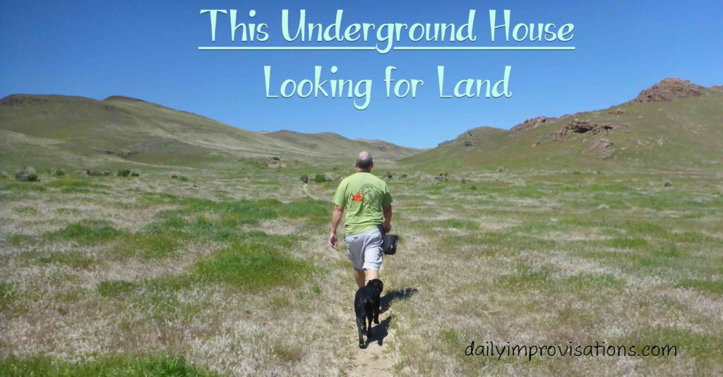 This Underground House – Looking for Land