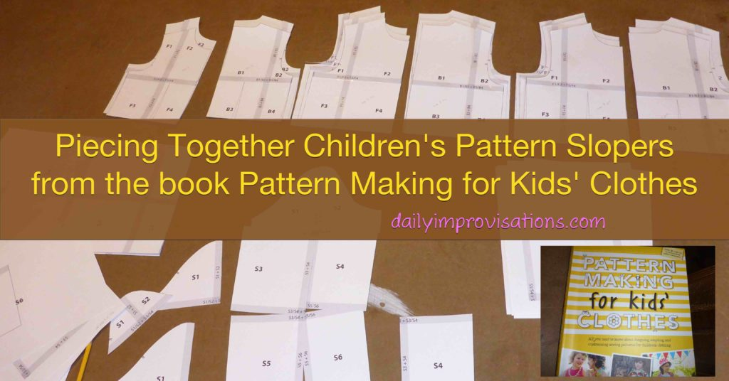 Piecing Together Children's Pattern Slopers from the book Pattern Making for Kids' Clothes