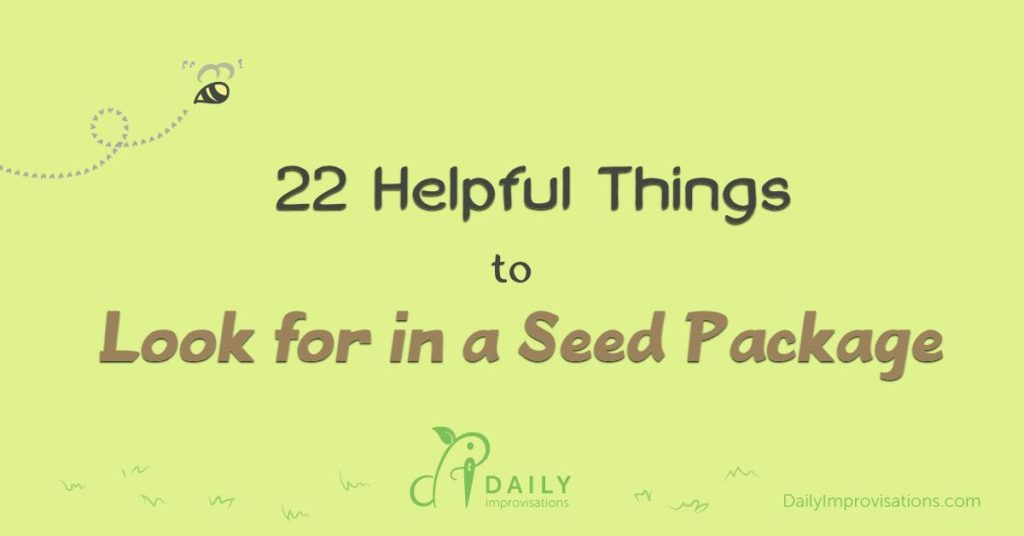 22 Helpful Things to Look for in a Seed Package